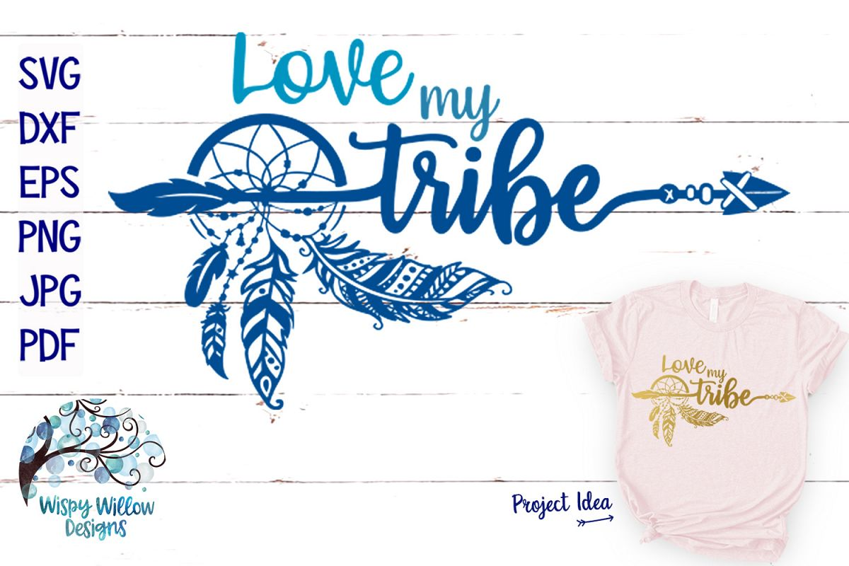 Love My Tribe SVG | Boho Feather Dreamcatcher SVG Cut File example image 1