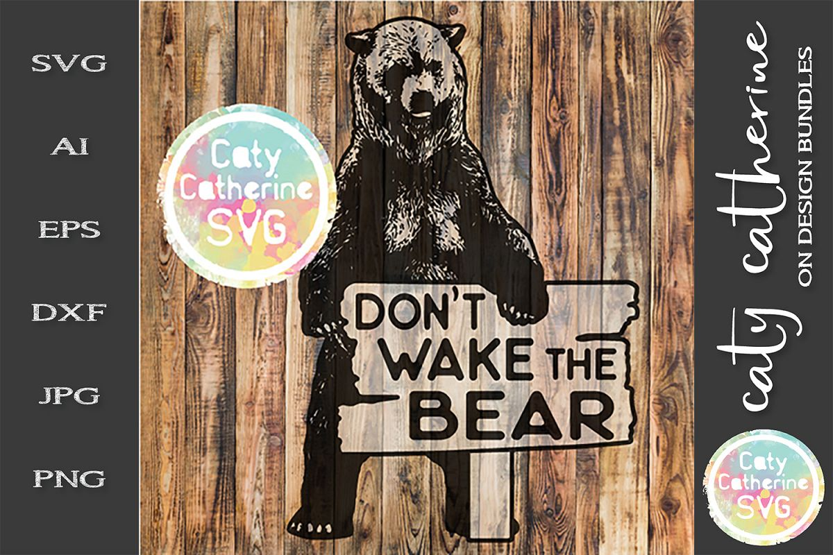 Don't Wake The Bear Sign Funny Sign Father's Day SVG example image 1