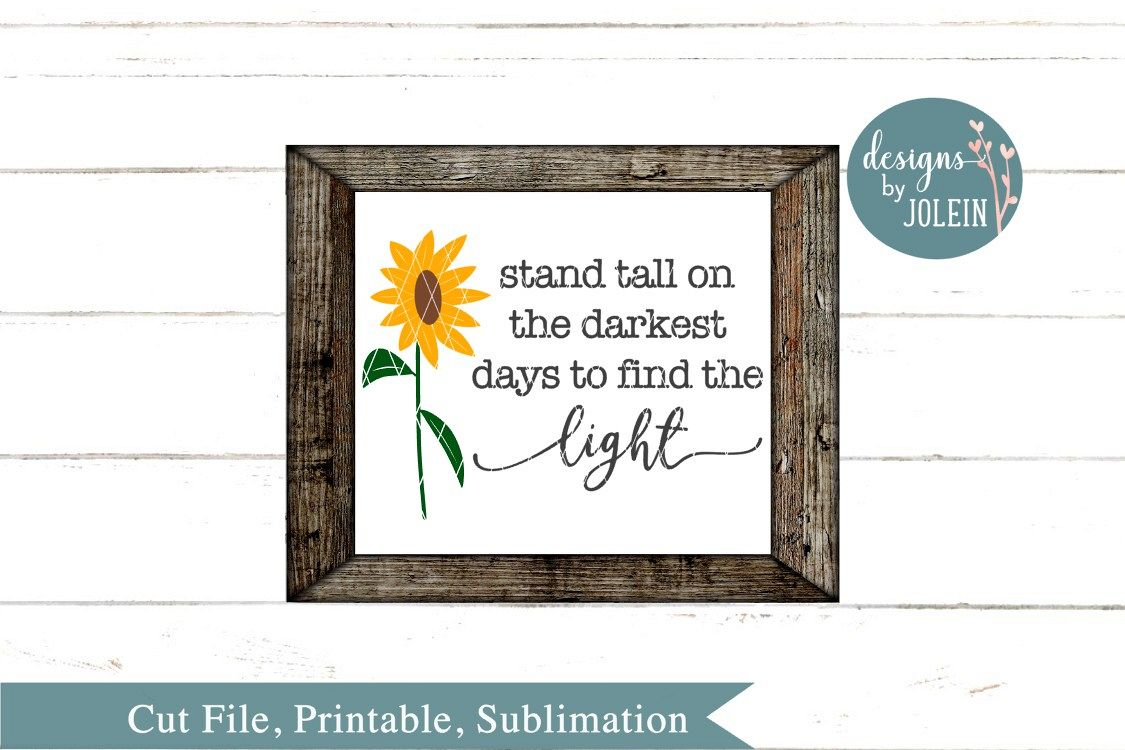 Stand tall on the darkest days SVG, png, eps, dxf, sublimati example image 1