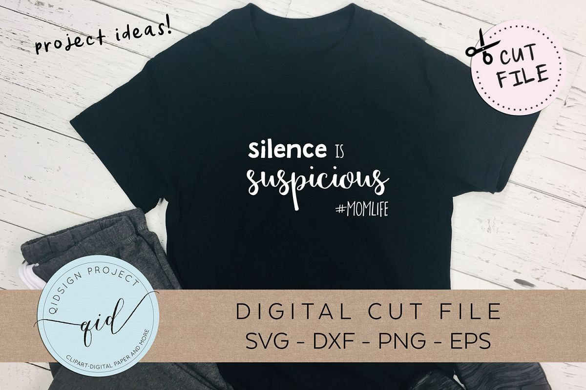 Silence is Suspicious SVG DXF PNG EPS example image 1