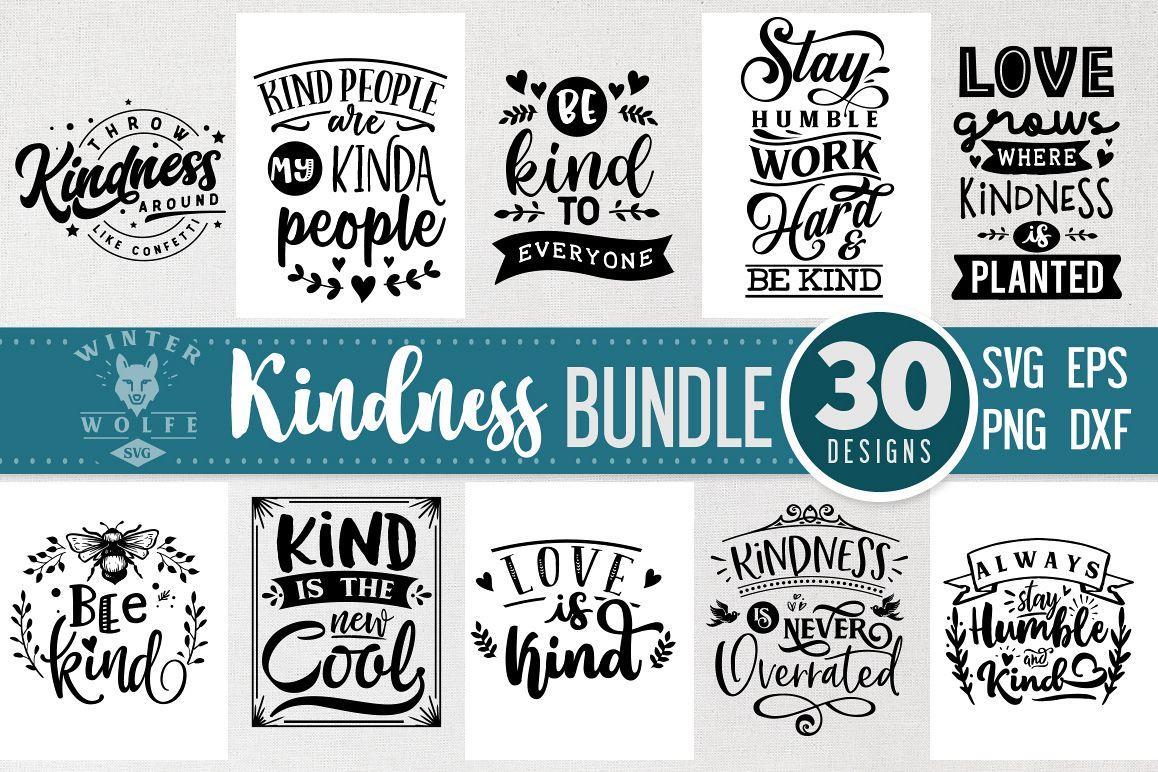 Kindness Bundle 30 designs SVG EPS DXF PNG example image 1