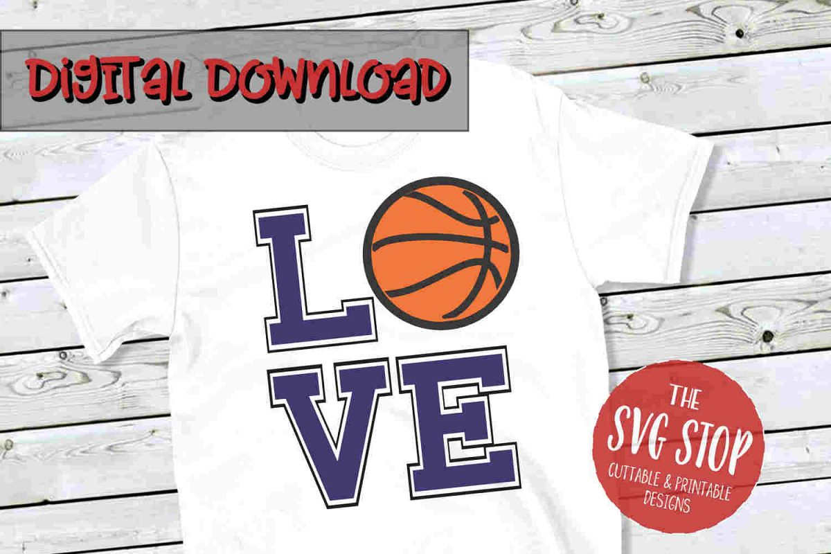 Love Basketball -SVG, PNG, DXF example image 1
