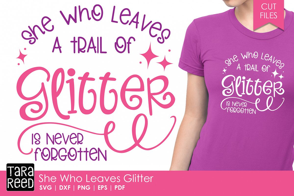 She Who Leaves Glitter - SVG and Cut Files for Crafters example image 1