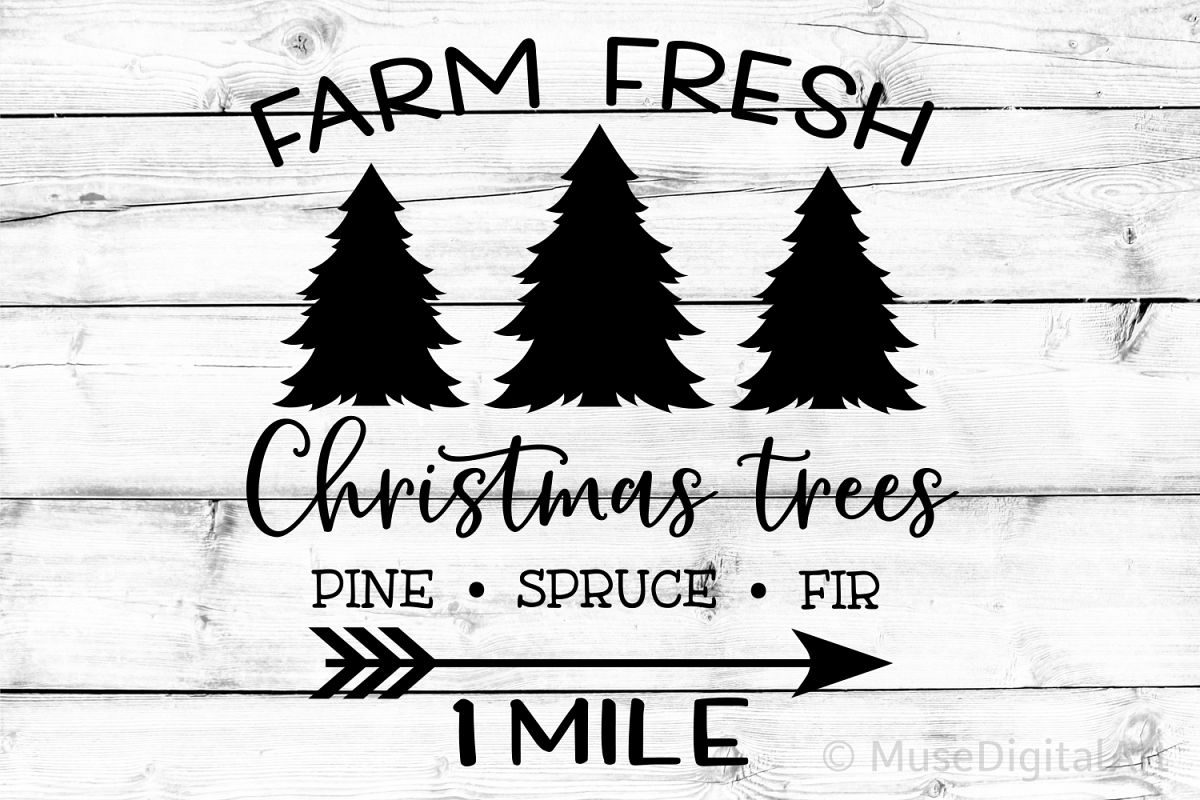 Farm Fresh Christmas Trees Svg, Farmhouse Svg, Christmas Svg example image 1