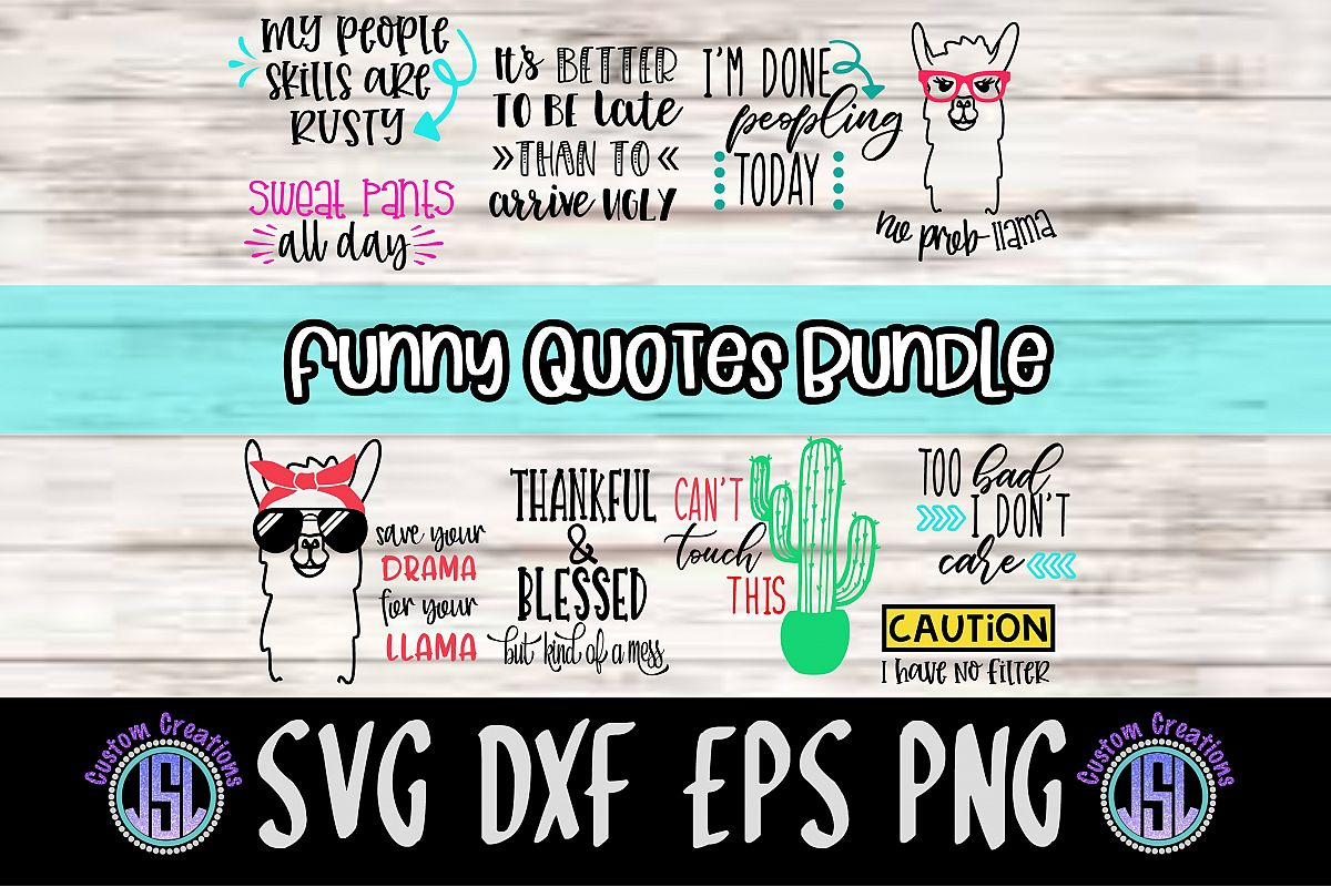 Funny Quotes Bundle | Set of 10 | SVG DXF EPS PNG Cut Files example image 1