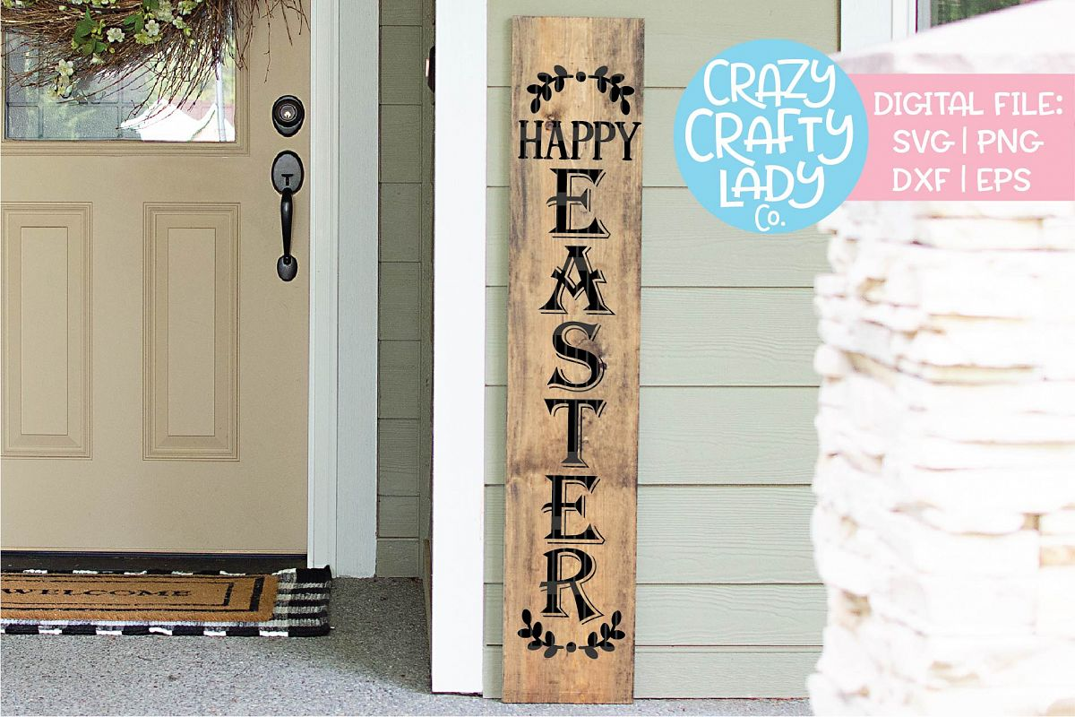 Happy Easter Porch Sign SVG DXF EPS PNG Cut File example image 1