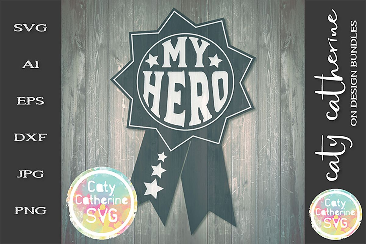 My Hero Father's Day Award SVG Cut File example image 1