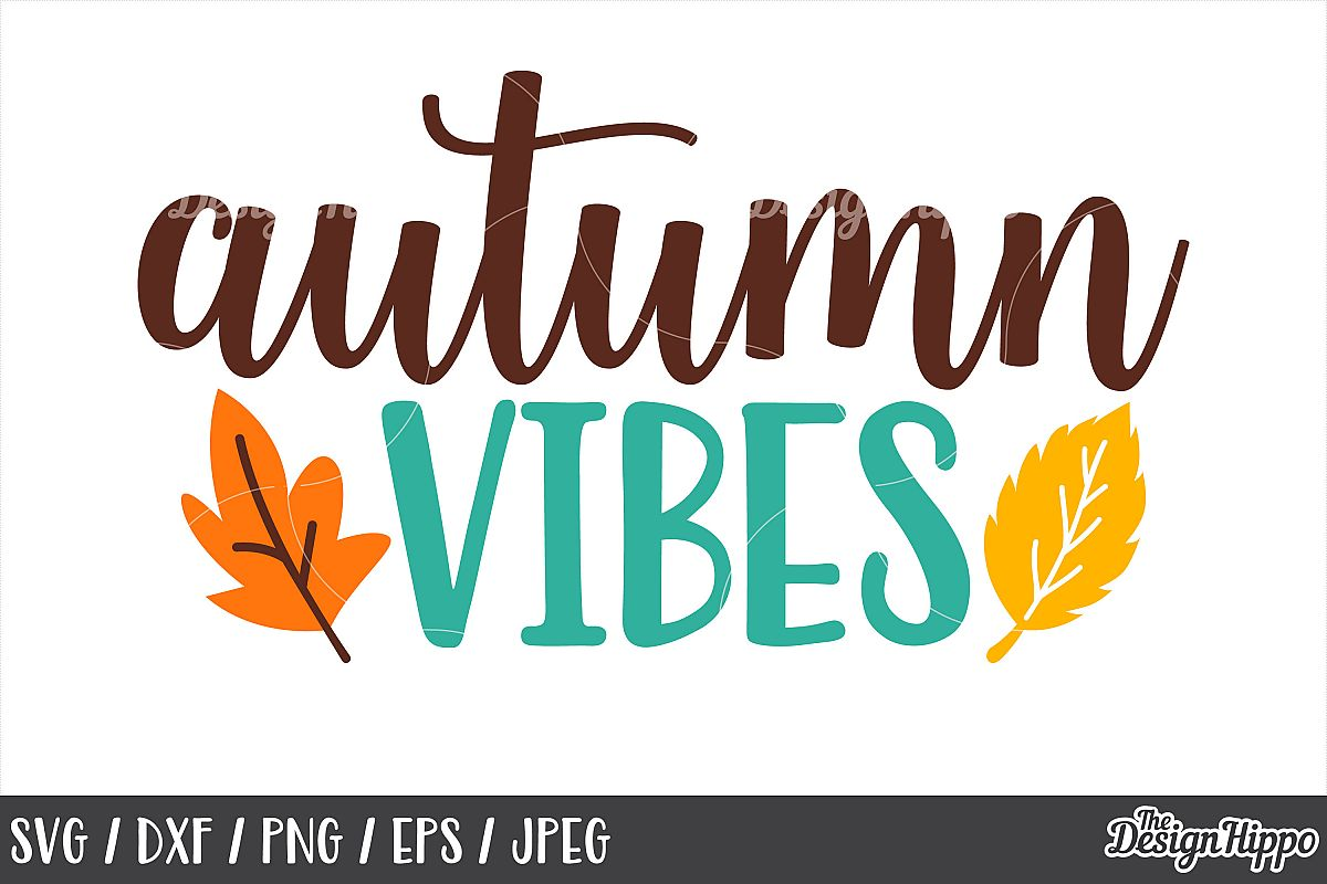Autumn Vibes SVG, DXF, PNG, JPEG, Cut Files, Cricut, Designs example image 1