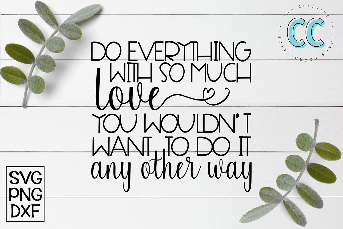 So Everything With So Much Love example image 1