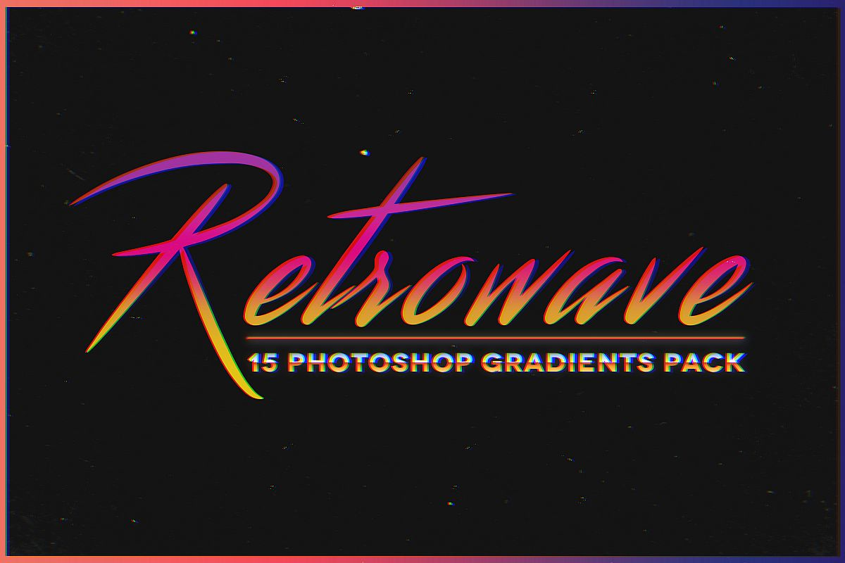 Retrowave - 15 Photoshop Gradients Pack example image 1