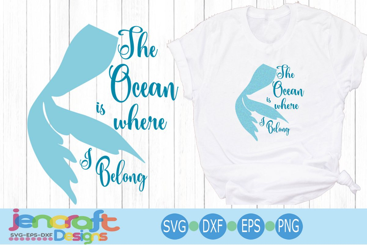 Mermaid tail SVG - The Ocean is where I belong svg example image 1