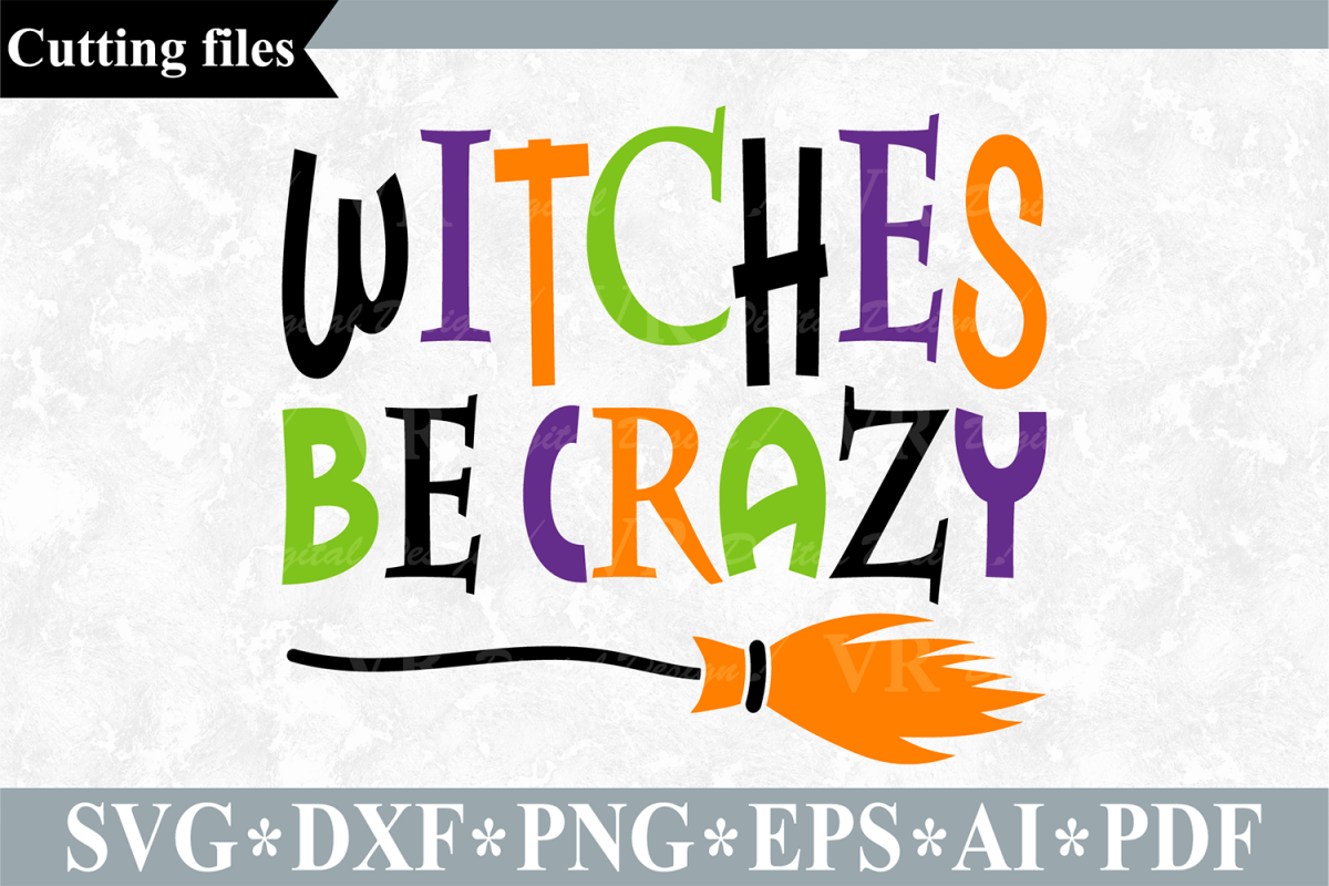 Witches be crazy SVG, Halloween cut file example image 1