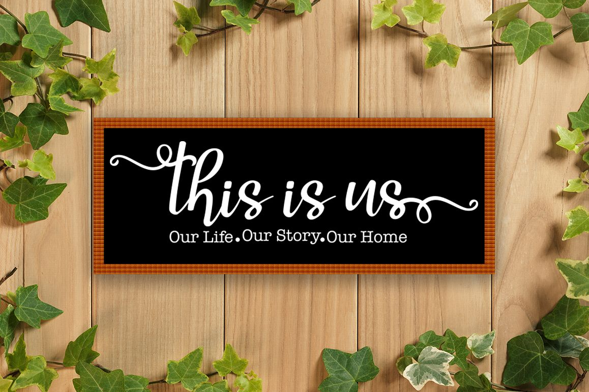 This Is Us SVG, Family SVG, This Is Us Cut File, Home SVG example image 1