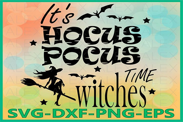 It's Hocus Pocus time witches Svg, Halloween Witches example image 1