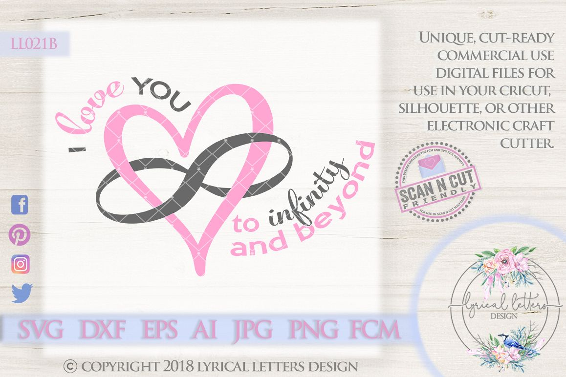 I Love You To Infinity and Beyond SVG Cut File LL021B example image 1
