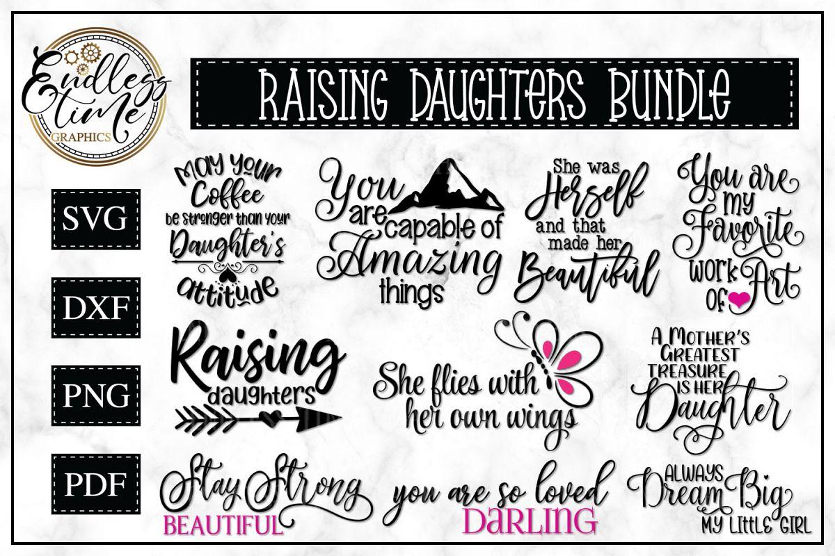 Raising Daughters SVG Bundle  example image 1