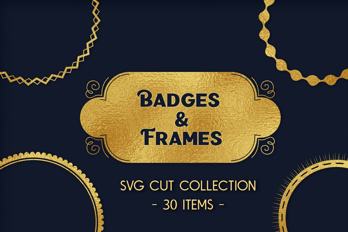 Badges & Frames SVG Cut files - 30 items example image 1