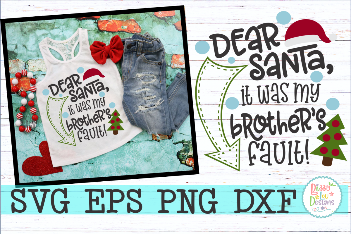 Dear Santa it was my brothers fault  example image 1