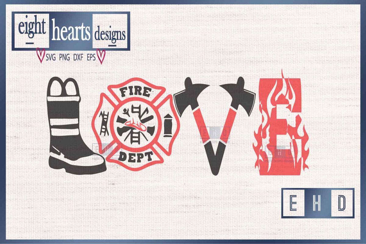 Download Love Firefighter - SVG DXF PNG Cut File (189615) | SVGs ...