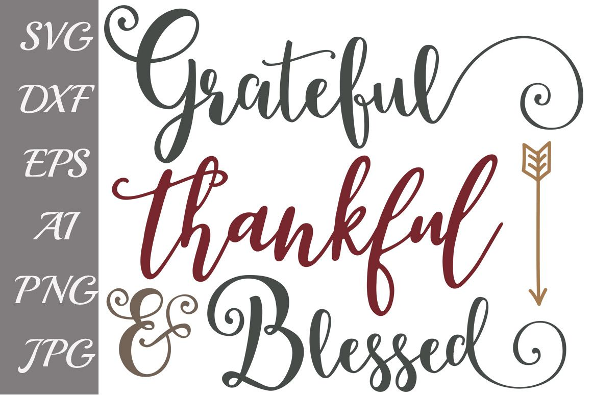 Grateful Thankful SVG example image 1