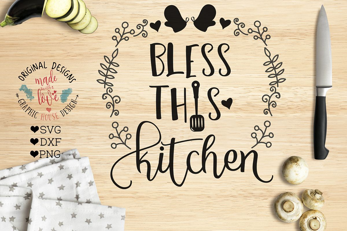 Bless this Kitchen Cutting File (SVG, DXF, PNG) example image 1