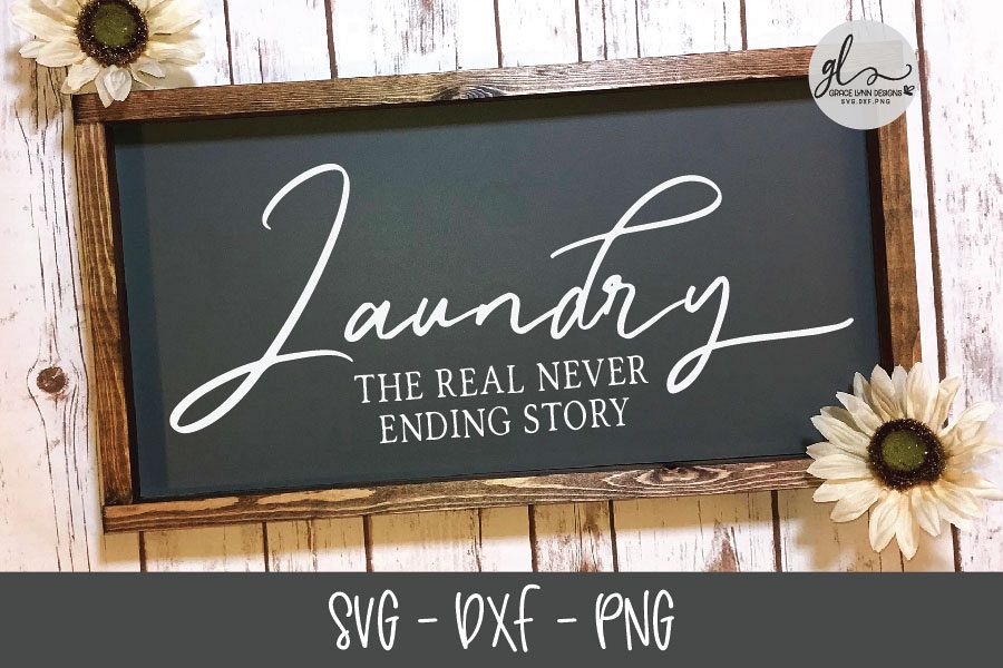 Laundry The Real Never Ending Story - Laundry SVG Cut File example image 1
