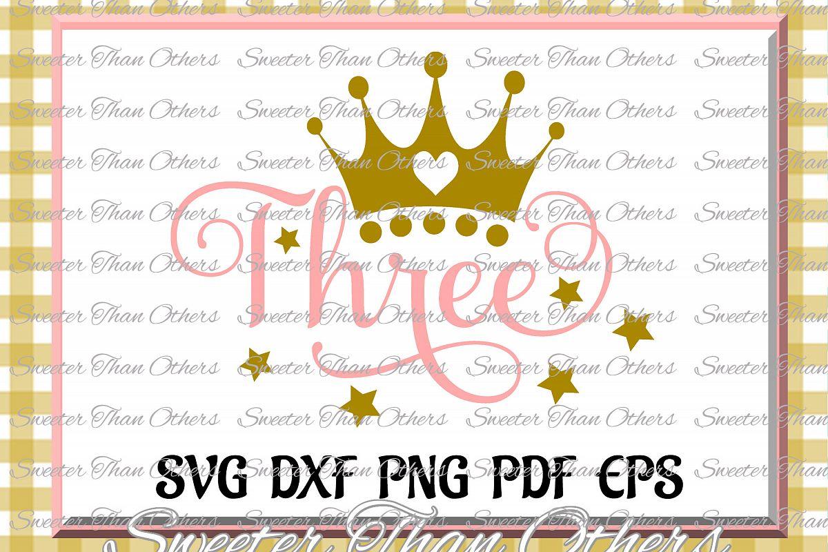 Three Birthday SVG, 3rd Birthday svg example image 1