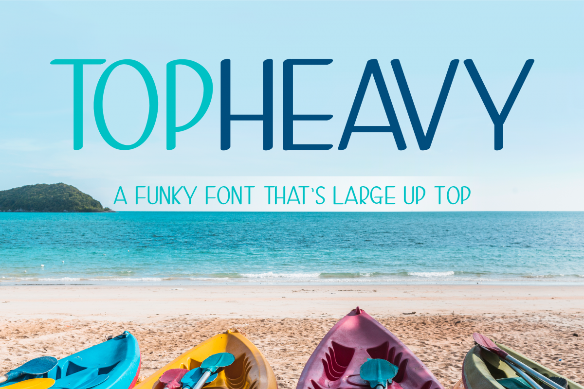 Top Heavy - 3 Large Top Fonts Included! example image 1