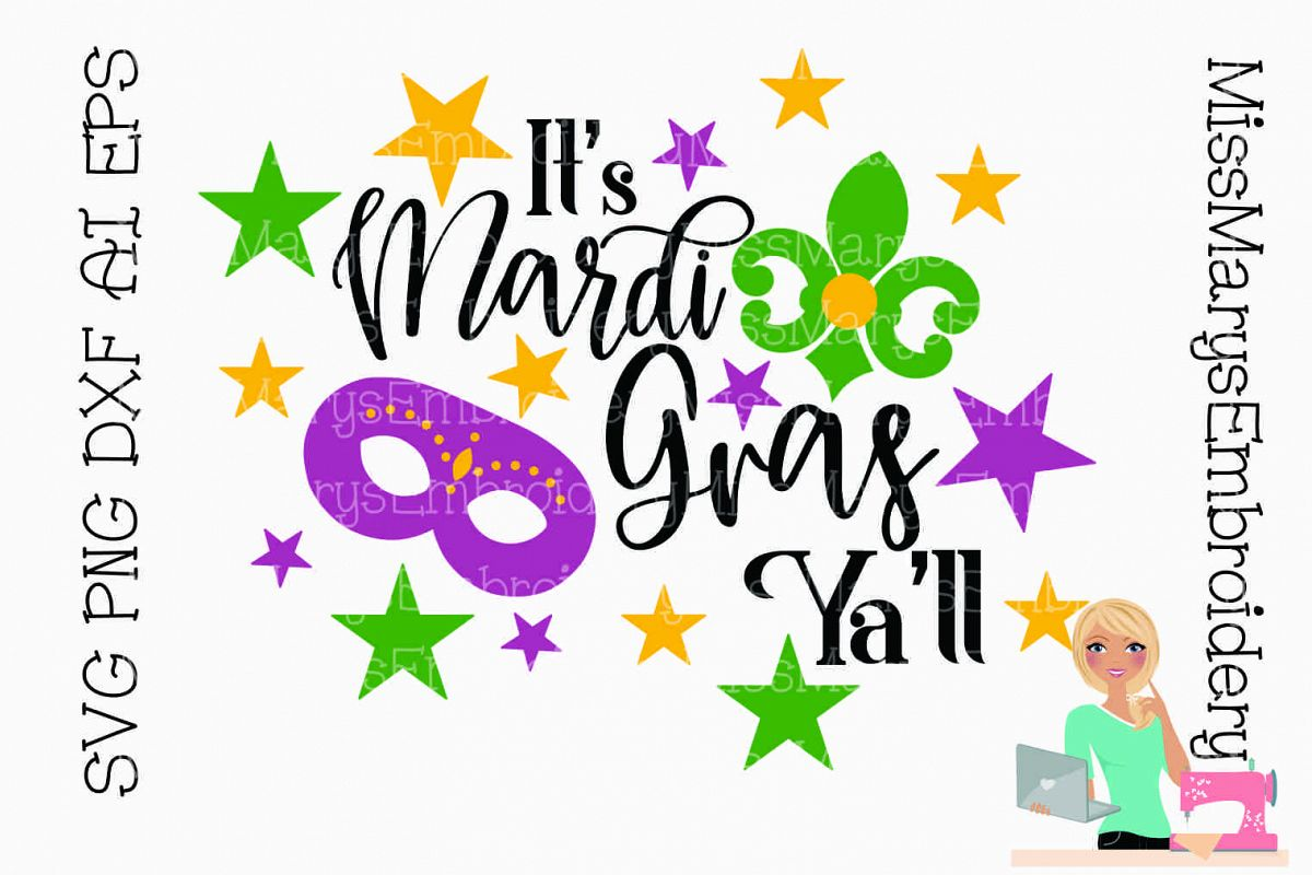 It's Mardi Gras Ya'll SVG Cutting File PNG DXF AI EPS example image 1