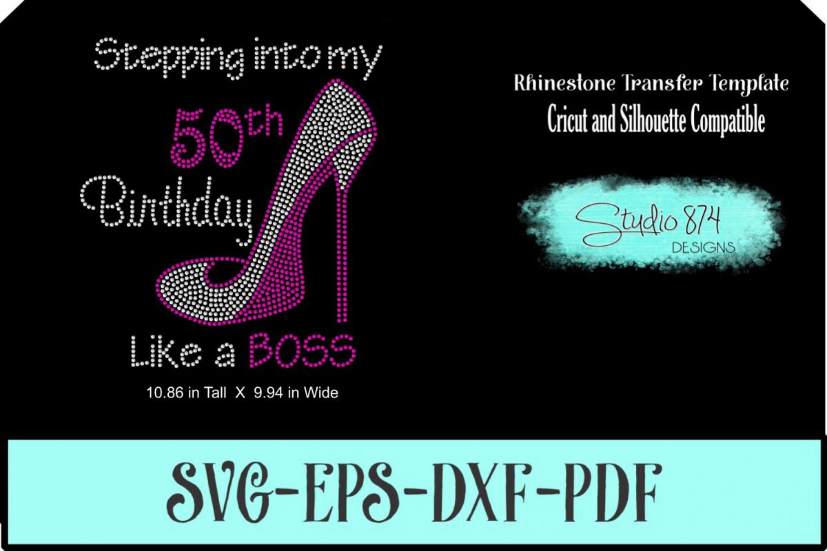 Stepping Into My Birthday Rhinestone Template - Boss R3 example image 1