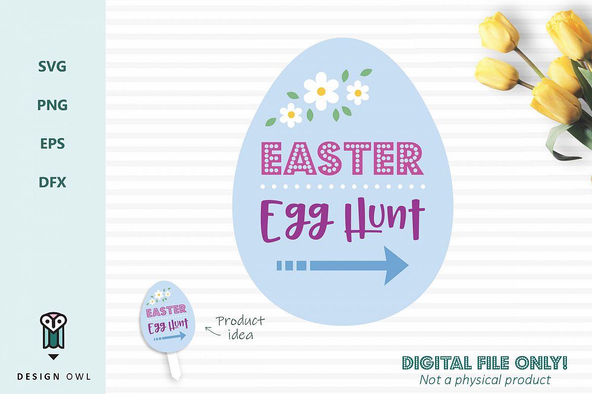 Easter egg hunt sign - Easter SVG cut file example image 1