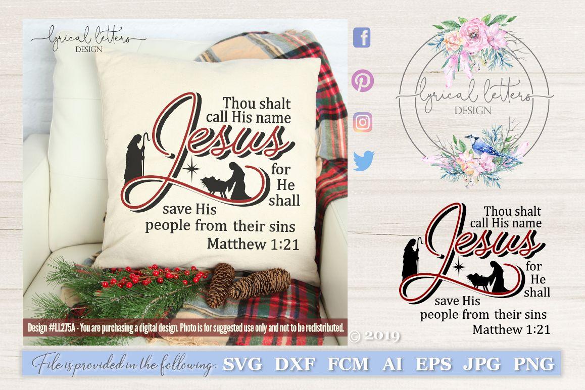 Thou Shalt Call His Name Jesus Christmas Nativity SVG LL275A example image 1