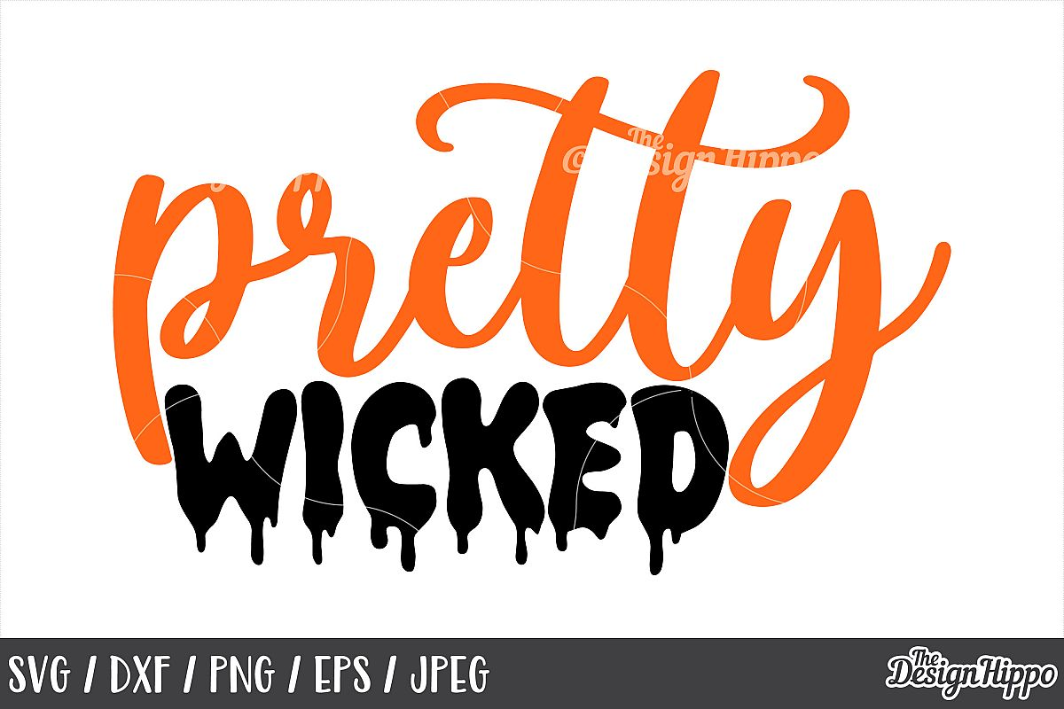Pretty wicked SVG, Halloween, Kids, Girls, Wicked, Cut files example image 1