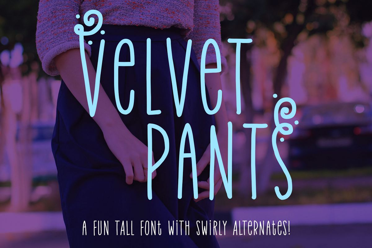 Velvet Pants: a tall, narrow caps font! example image 1
