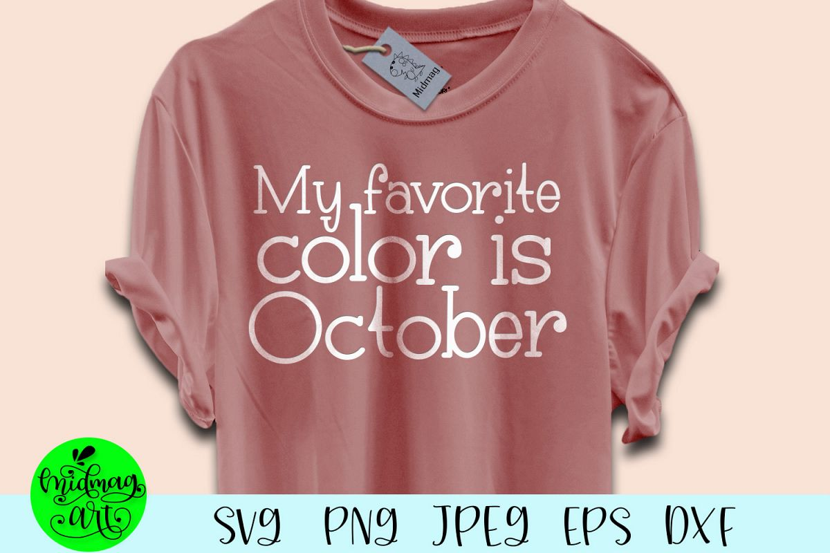 My favorite color is october svg, fall svg example image 1
