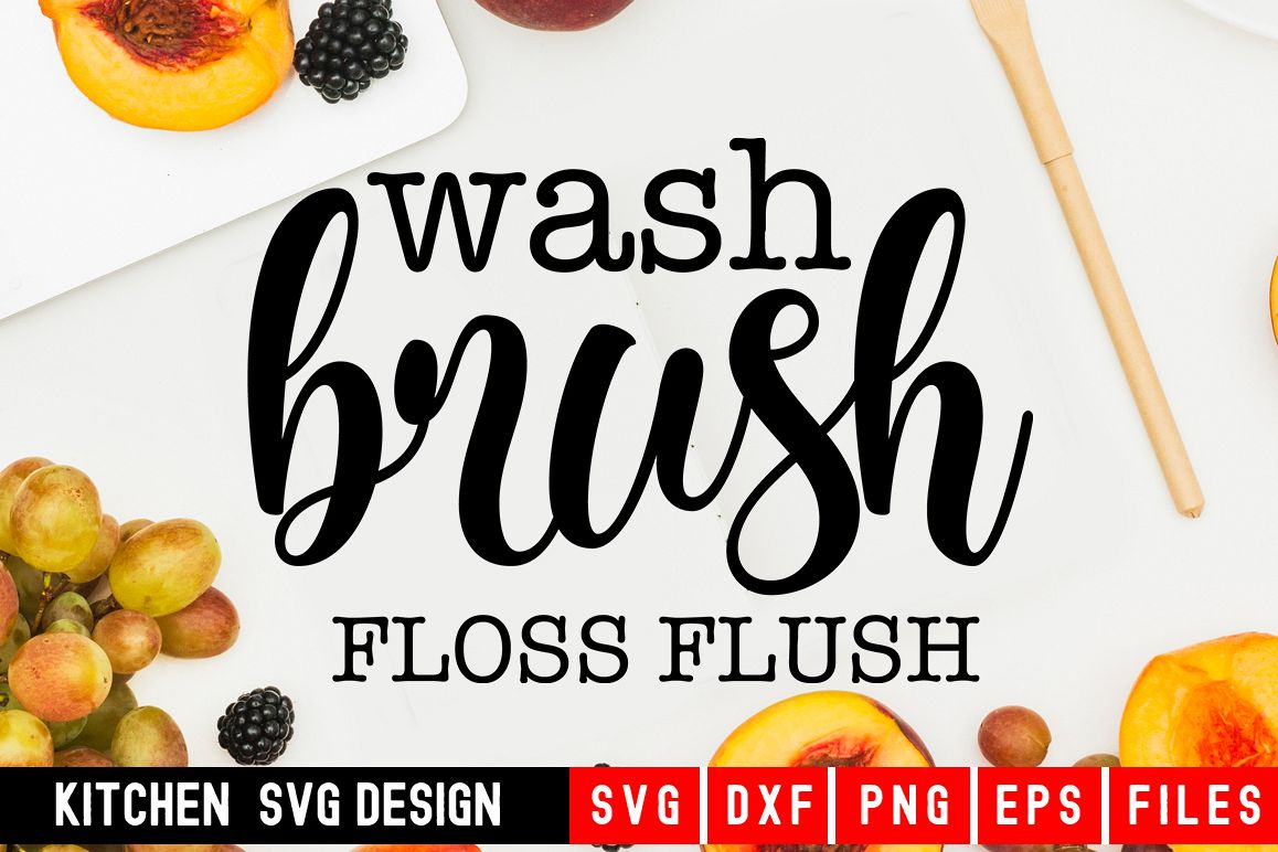Kitchen svg|Wash Brush Floss Flush| kitchen towel svg example image 1