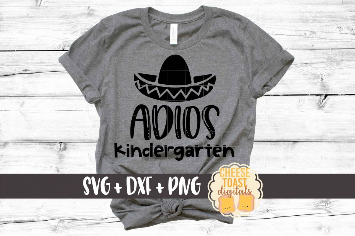 Adios Kindergarten - Last Day of School SVG PNG DXF Files example image 1