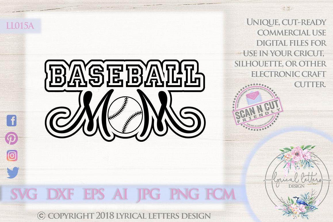 Baseball Mom SVG DXF FCM Cut File LL015A example image 1