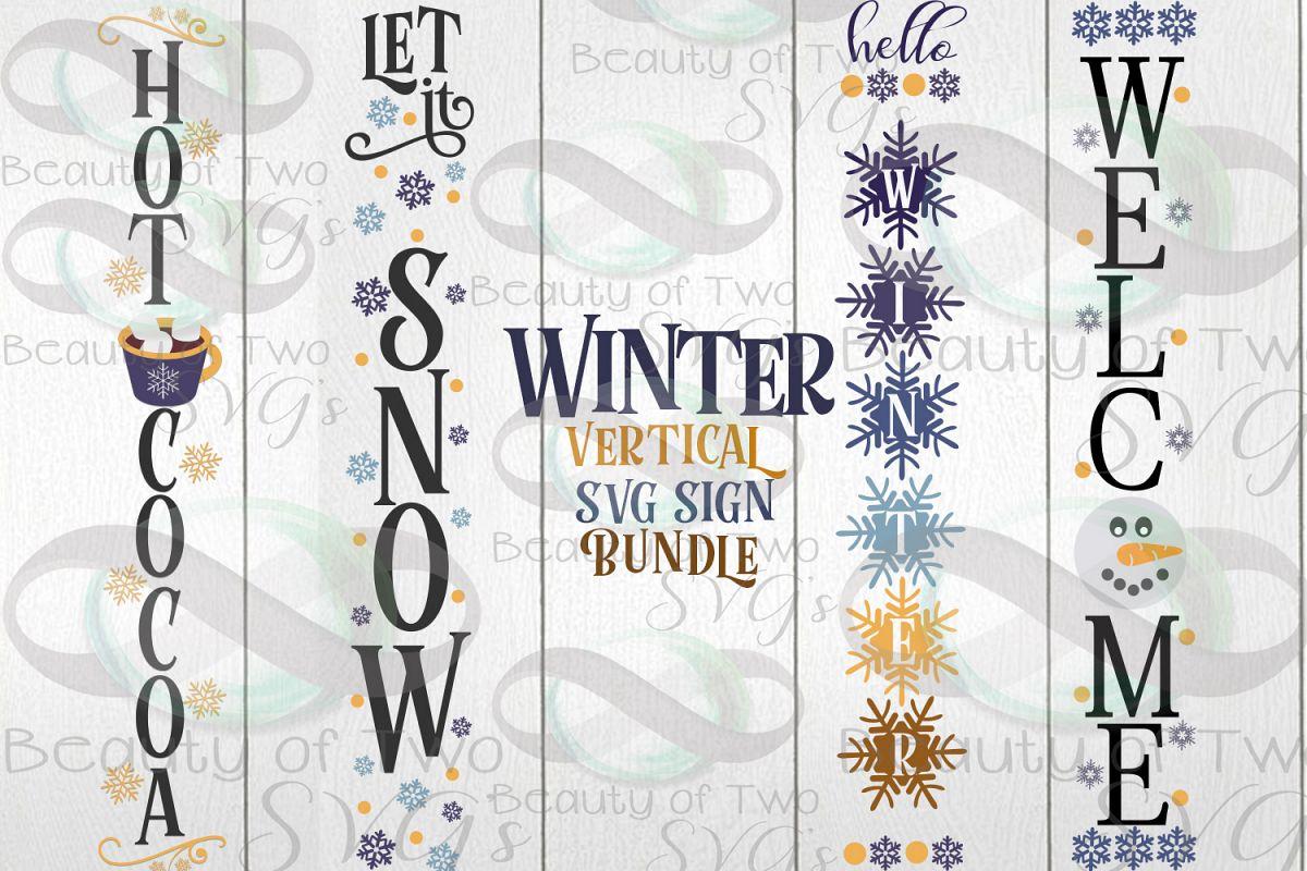 Winter Vertical svg Sign Bundle, 4 Winter svg designs example image 1