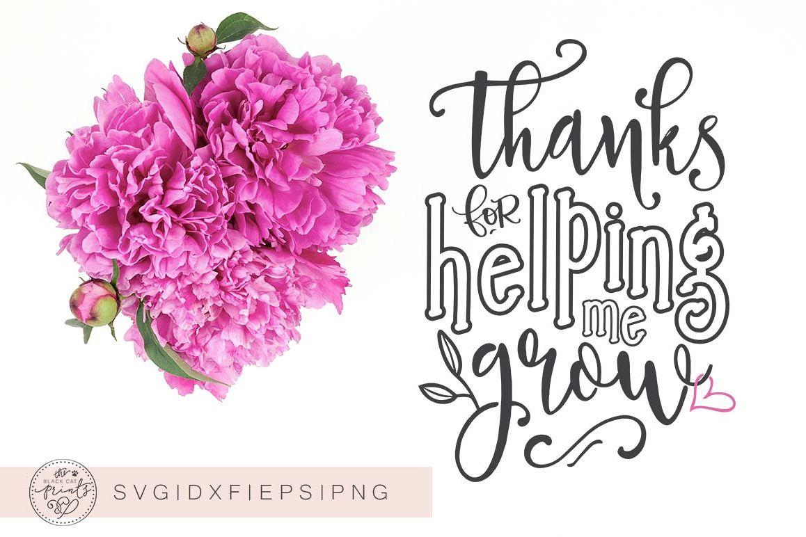 thanks for helping me grow svg dxf eps design bundles