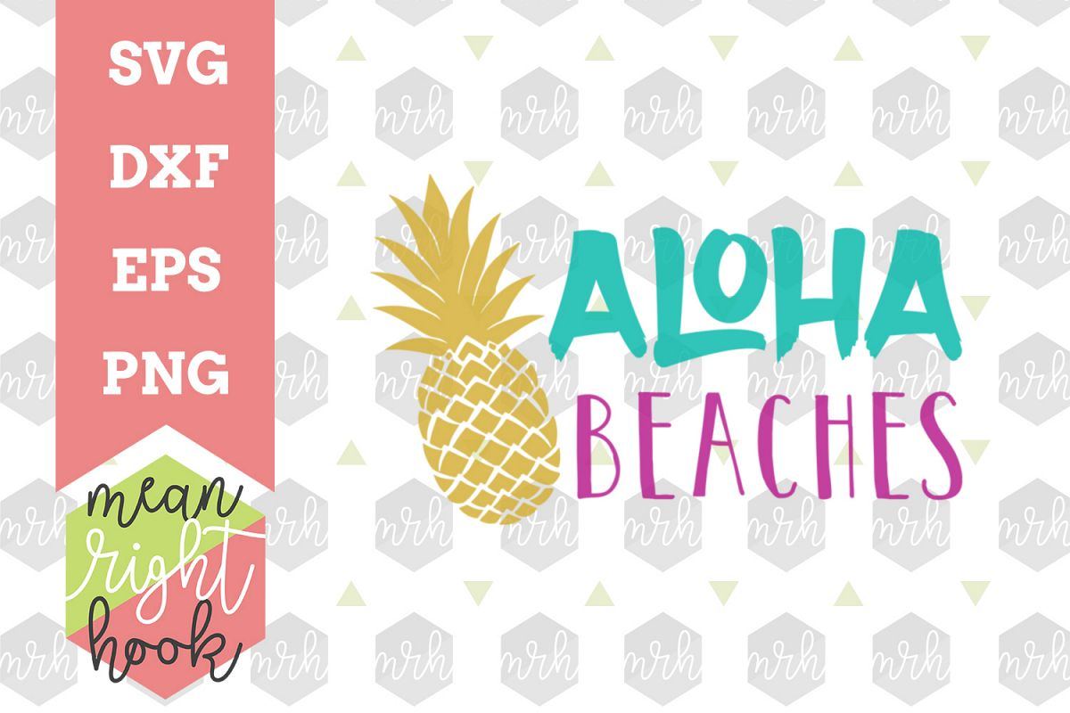 Aloha Beaches | Summer Design - SVG, EPS, DXF, PNG vector files for cutting machines like the Cricut Explore & Silhouette example image 1
