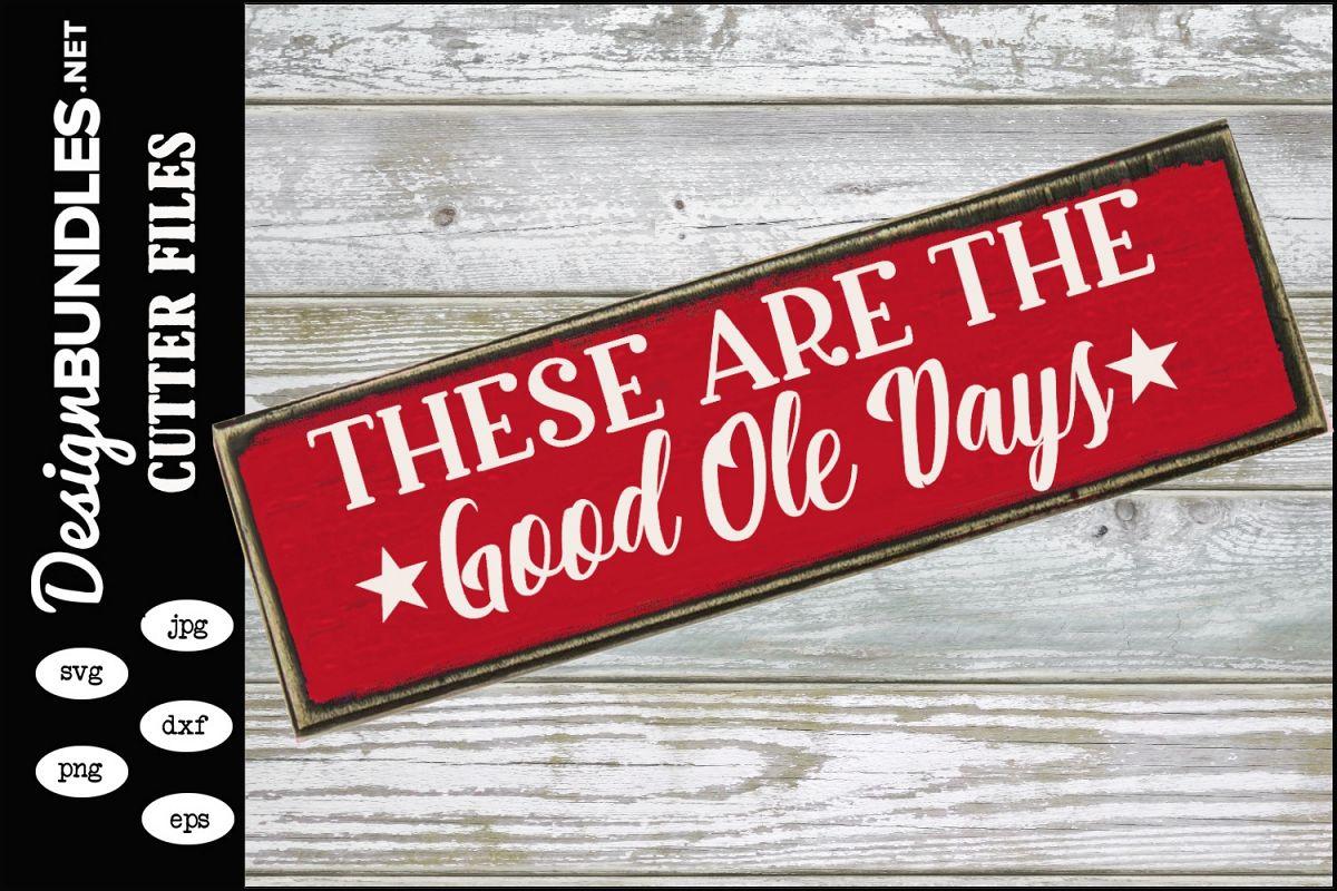 Good Ole Days SVG example image 1
