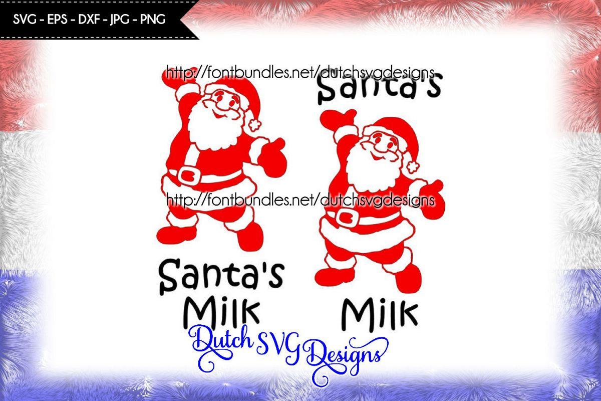 Cutting file Santa's Milk, christmas svg, santa svg, xmas example image 1