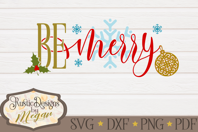 Be Merry Christmas svg cut file example image 1
