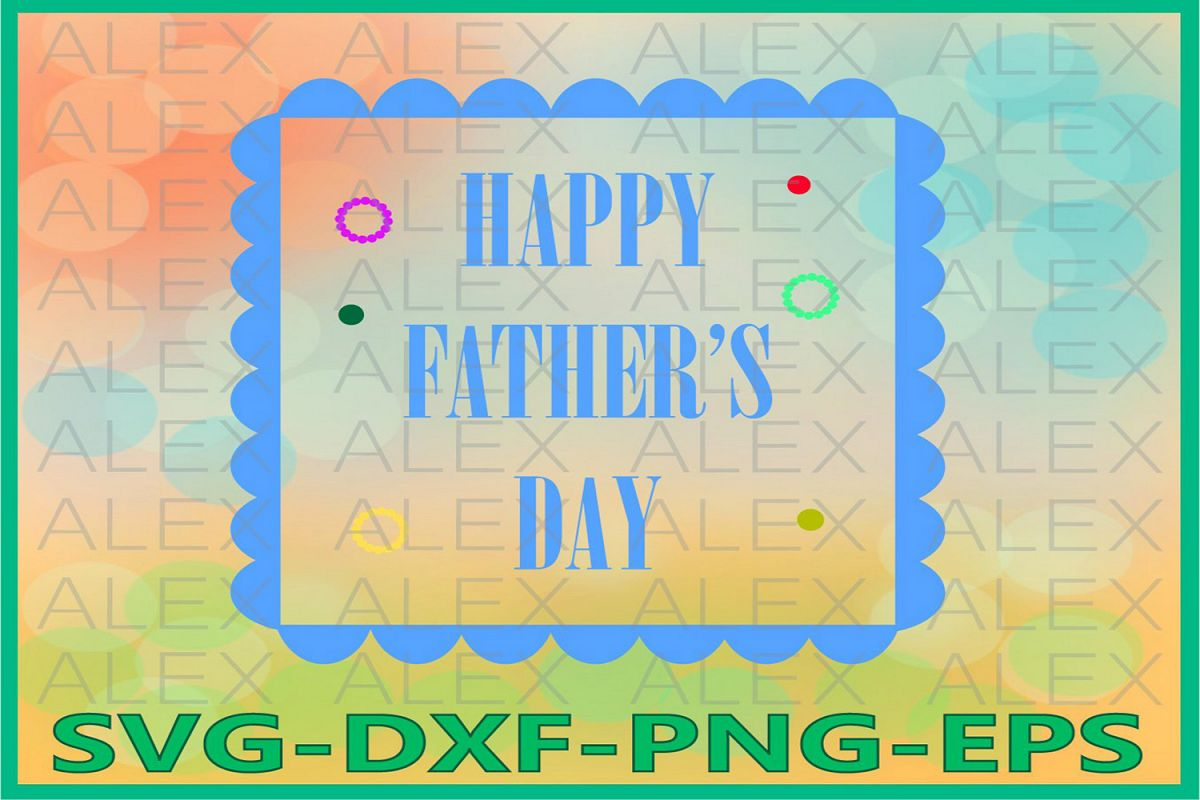 Happy Father's Day SVG, Father's Day SVG, Daddy Day svg example image 1