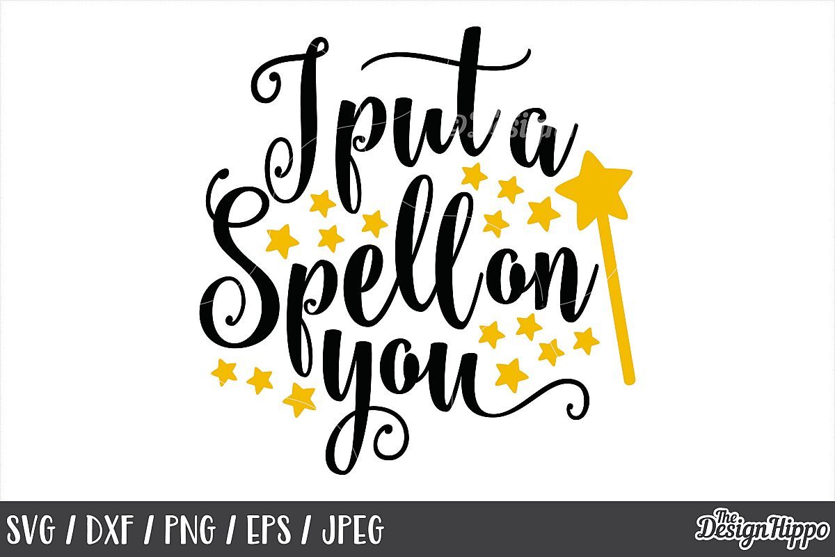 I Put a Spell On You SVG, DXF, PNG, JPEG, Cut Files, Cricut example image 1