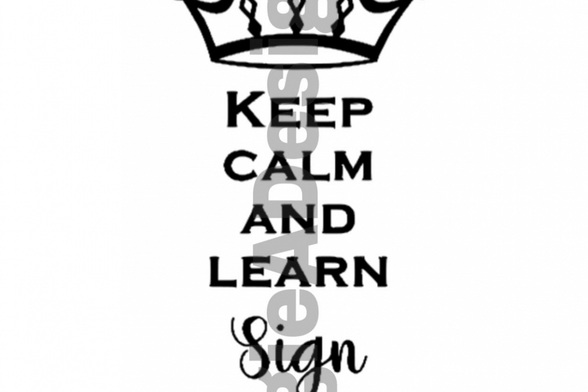 Keep Calm - Sign Language example image 1