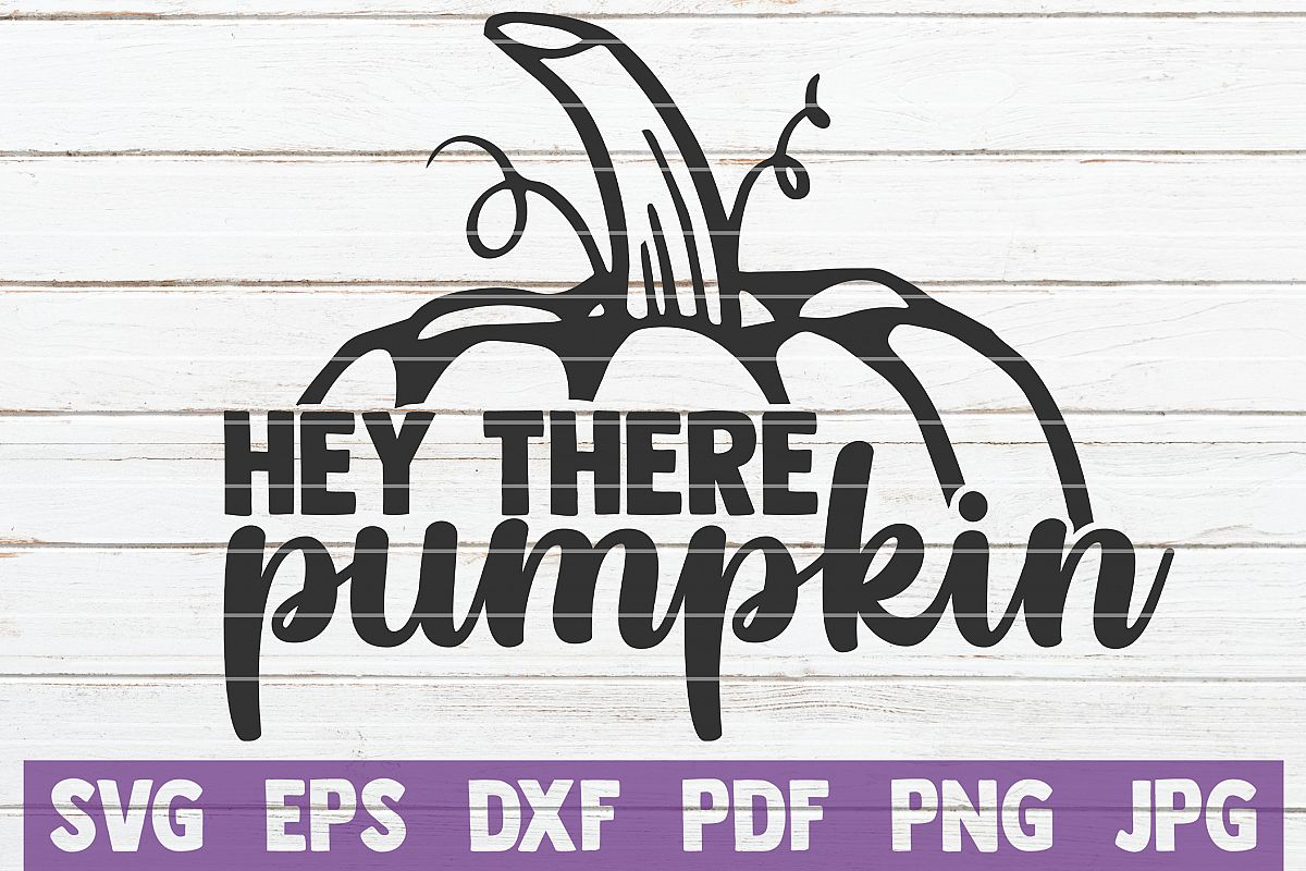 Hey There Pumpkin SVG Cut File example image 1
