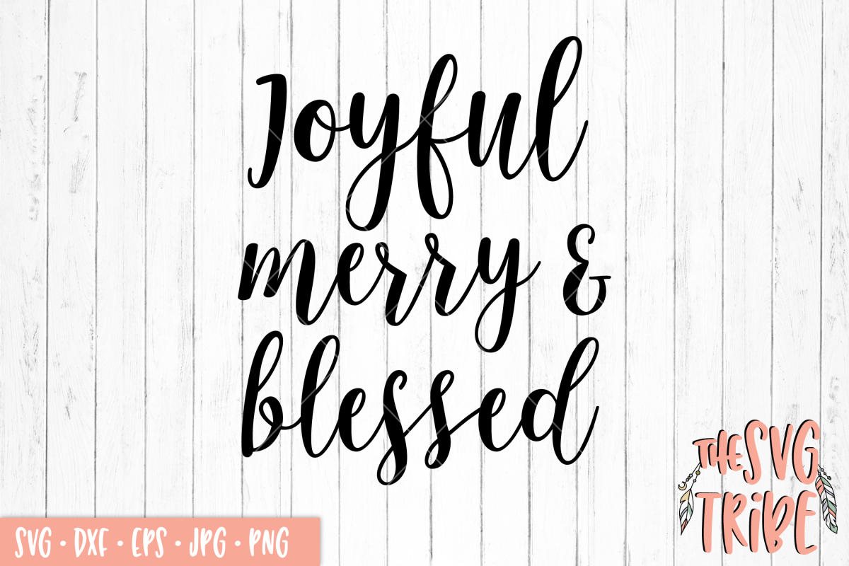 Joyful Merry and Blessed example image 1