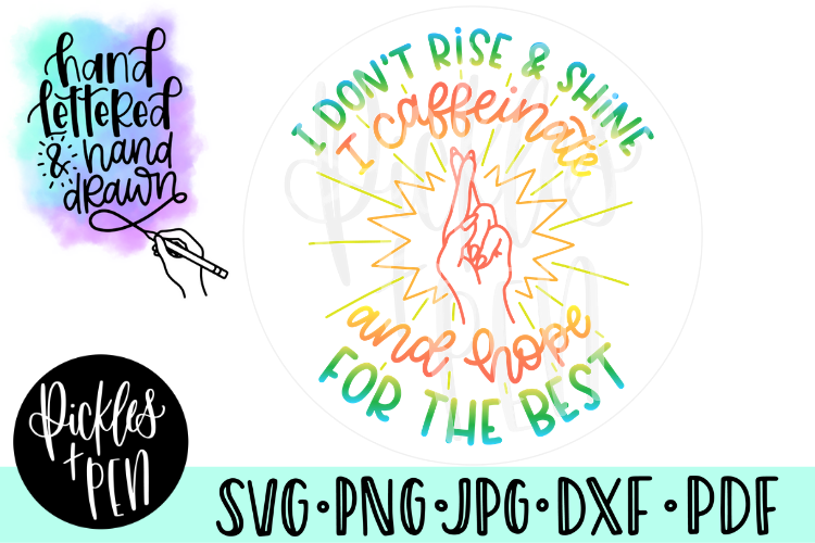 Rise And Shine SVG - Coffee Cut File - Handlettered SVG example image 1